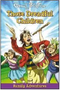 THOSE DREADFUL CHILDREN