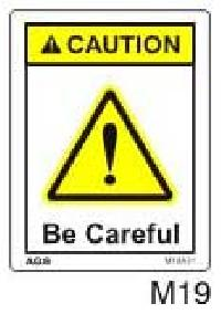 Be Careful - Caution Labels