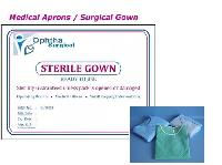Surgical Gown - Manufacturer and Exporters,  Gujarat - Ophtha Surgical Inc