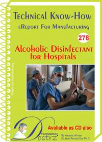Alcoholic Disinfectant For Hospitals Technical Know-how..