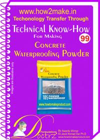 Concrete Waterproofing Powder Making Formulation (ereport)