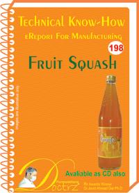 Fruit Squash  Manufacturing Technology (TNHR198)