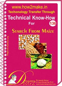 Starch From Maize Manufacturing Technology Ebook Report