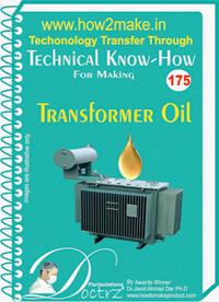 Transformer Oil manufacturing report