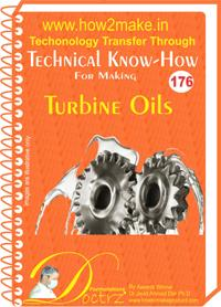 Turbine Oil Manufacturing Process Report