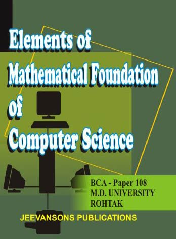 Mathematical Foundation of Computer Science for BCA-108(MDU