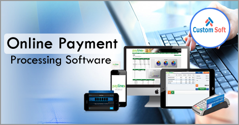 CustomSoft Online Payment Processing Software by Custom Soft, customsoft online  payment processing software | ID - 2726140