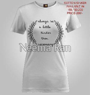 Ladies Printed T Shirts (quotes)