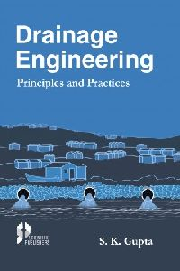 Drainage Engineering Principles And Practices