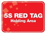 5S RED TAG HOLDING AREA POSTER 12 BY 9