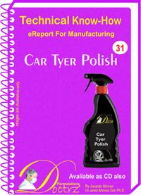 Car Tyer Polish Formulation (eReport)