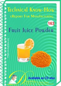 Fruit Juice Powder Manufacturing Technology  (TNHR163)