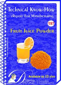 Fruit Juice Powder Manufacturing Technology (TNHR197)