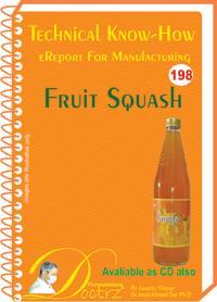 Fruit Squash  Manufacturing Technology (TNHR198)