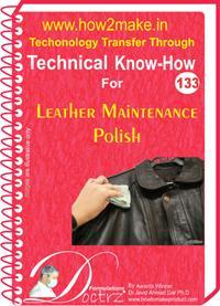Leather Maintenance Polish Manufacturing Process Ereport