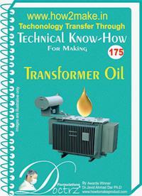 Transformer Oil Manufacturing Report